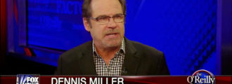 Dennis Miller: 'It's Nice To Know A Black Guy Can Suck At Being President'